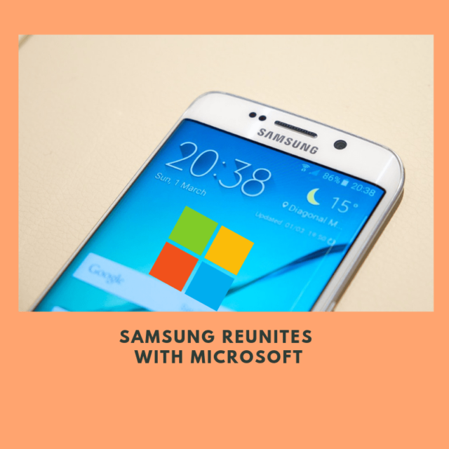 Samsung & Microsoft Partnership