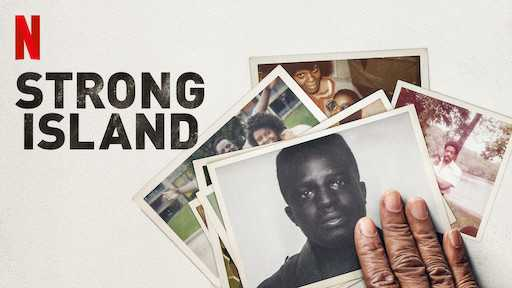 Strong Island Netflix Shows